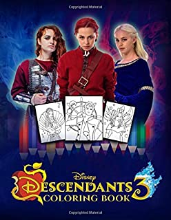 Descendants 3 Coloring Book: Jumbo Coloring Book with Exclusive and Premium Images for Kids & Adults (Unofficial)