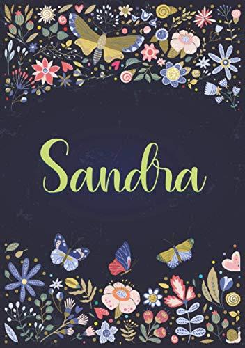 Sandra: Taccuino A5   Nome personalizzato Sandra   Regalo di compleanno per moglie, mamma, sorella, figlia ...   Design: giardino   120 pagine a righe, piccolo formato A5 (14.8 x 21 cm)