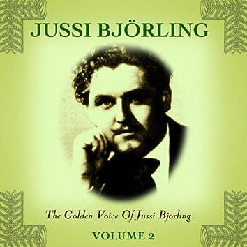 The Golden Voice Of Jussi Bjorling, Vol. 2