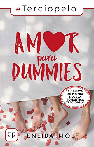 Amor para dummies eBook: Wolf, Eneida: Amazon.es: Tienda Kindle