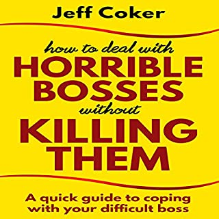 How to Deal with Horrible Bosses Without Killing Them audiobook cover art