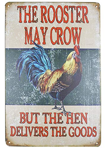 PXIYOU The Rooster May Crow But The Hen Delivers The Goods Vintage Metal Tin Signs Farm Decorative Country Home Decor Signs Gift 8X12Inch