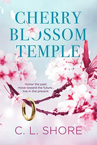 Cherry Blossom Temple by [C. L. Shore]