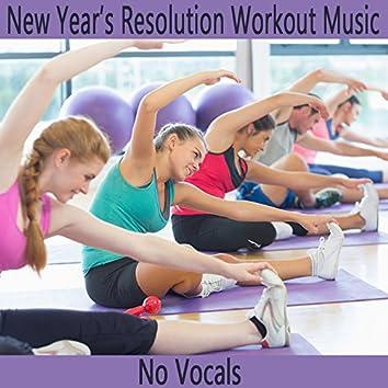 New Year's Resolution Workout Music: No Vocals