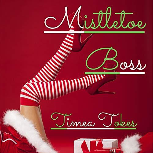 Mistletoe Boss audiobook cover art