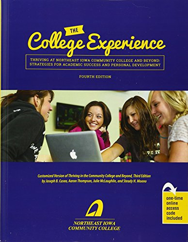 The College Experience: Thriving at Northeast Iowa Community College and Beyond