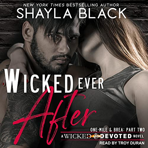 Wicked Ever After: Wicked & Devoted Series, Book 2