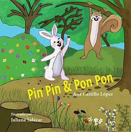 Pin Pin & Pon Pon (Spanish Edition)