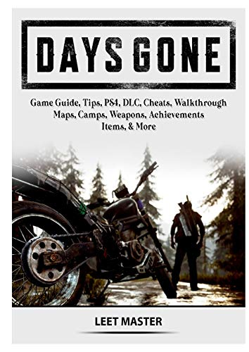 Days Gone Game Guide, Tips, PS4, DLC, Cheats, Walkthrough, Maps, Camps, Weapons, Achievements, Items, & More