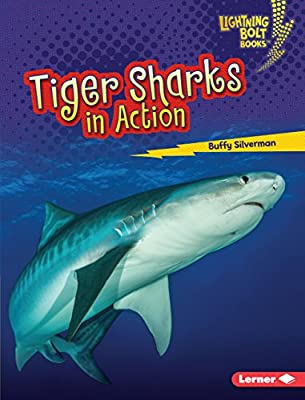 Tiger Sharks in Action (Lightning Bolt Books ® ? Shark World)