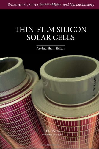 Thin-Film Silicon Solar Cells (Egineering Sciences: Micro-and Nanotechnology)