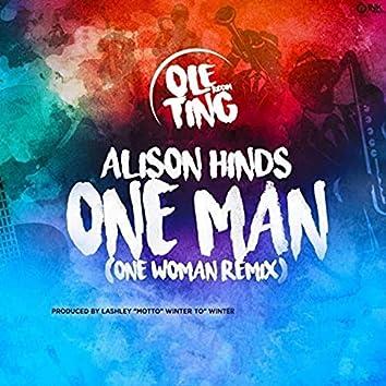 One Man (Ole Ting Riddim) (One Woman Remix)