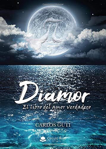 DIAMOR, El libro del Amor Verdadero