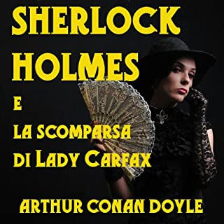 Sherlock Holmes e la scomparsa di Lady Carfax copertina