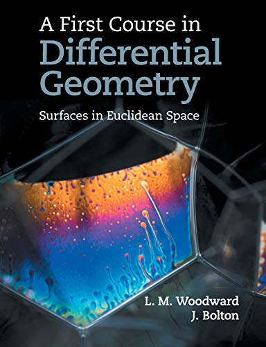 A First Course in Differential Geometry: Surfaces in Euclidean Space