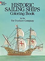 Historic Sailing Ships Coloring Book (Dover History Coloring Book)