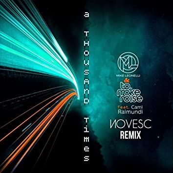 A Thousand Times (Novesc Remix)