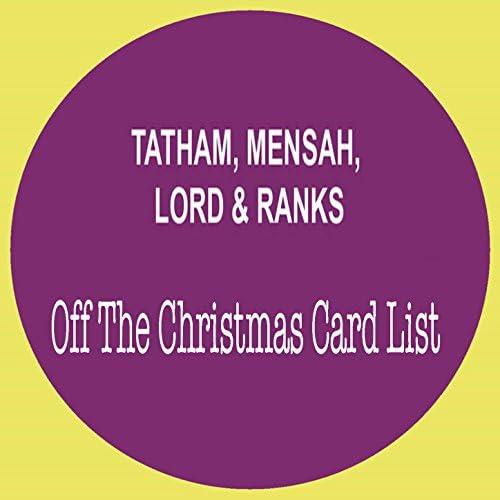 Tatham, Mensah & Lord & Ranks