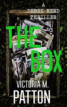 The Box: A Derek Reed Paranormal Thriller (Derek Reed Series Book 1) by [Victoria M. Patton]