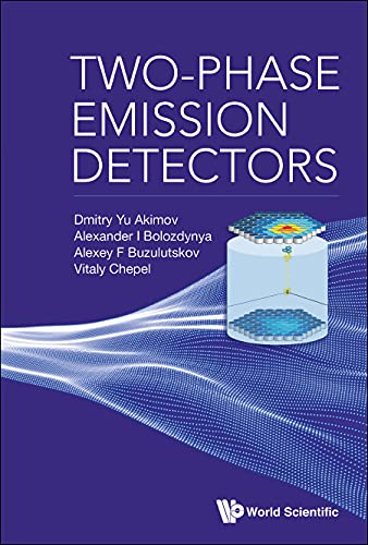 Two-Phase Emission Detectors (English Edition)