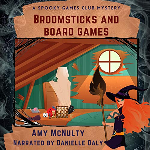 Broomsticks and Board Games Audiobook By Amy McNulty cover art