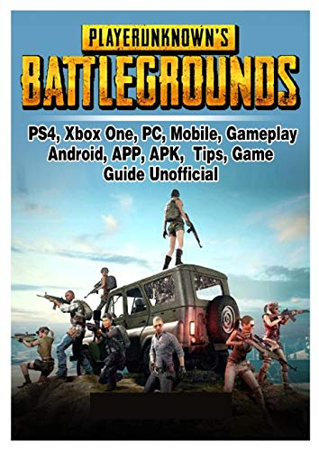 Player Unknowns Battlegrounds Tips and Tricks: Player Unknowns Battlegrounds Tips and Tricks (English Edition)