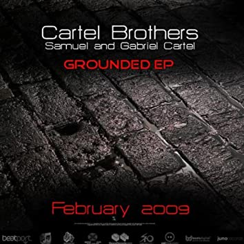 Cartel Brothers Present: Grounded