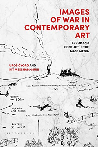 Images of War in Contemporary Art: Terror and Conflict in the Mass Media (English Edition)