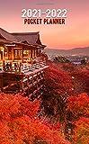 2021-2022 Pocket Planner: Beautiful Two Year (24-Months) Monthly Organizer Calendar Agenda with Helpful Features. Kiyomizu-dera Japanese Temple.