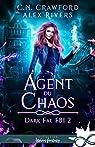 Dark Fae FBI, tome 2 : Agent du chaos par Crawford