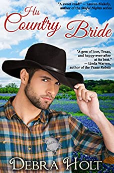 His Country Bride by [Debra Holt]