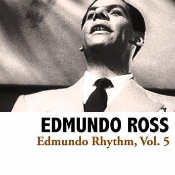 Edmundo Rhythm, Vol. 5