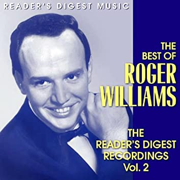 The Best of Roger Williams - The Reader's Digest Recordings Vol. 2
