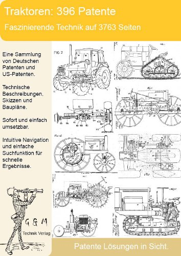 Traktor, Schlepper: Die Sammlung mit 396 Patenten!