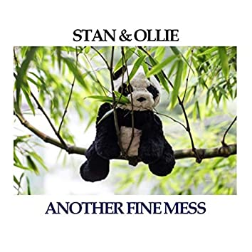 Stan & Ollie: Another Fine Mess