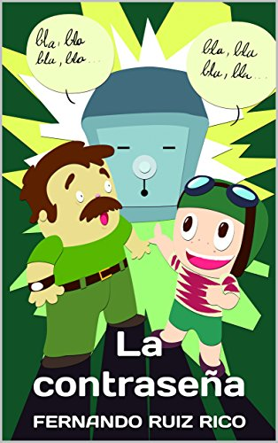 La contraseña (Cuento infantil bilingüe español-inglés ilustrado en color + abecedario + vocabulario nº 12)