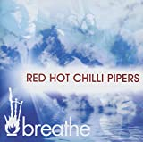 Songtexte von Red Hot Chilli Pipers - Breathe