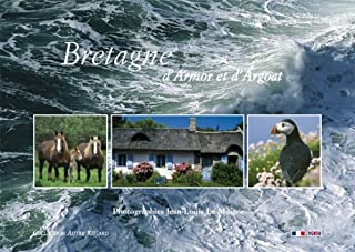 Bretagne d'Armor et d'Argoat : Edition bilingue français-anglais