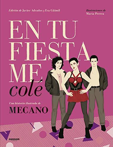 En tu fiesta me colé: Una historia ilustrada de Mecano eBook: Adrados, Javier, Güimil, Eva, Perera, María: Amazon.es: Tienda Kindle