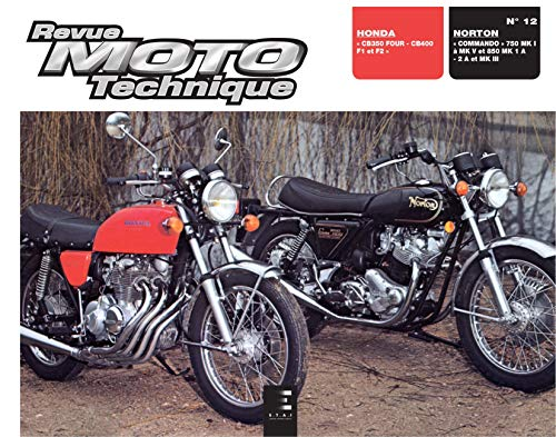Rmt, N° 12 : Honda CB 350, four-400, f1-f2 / Norton Commando 750-850 MK