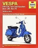 Vespa P/PX125, 150 & 200 Scooters Inc LML Star 2T Service & Repair Manual: 1978-2012 (Haynes Service and Repair Manuals)
