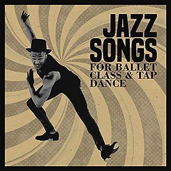 Jazz Songs for Ballet Class & Tap Dance