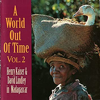 A World Out Of Time, Vol. 2