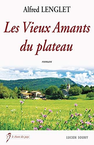 VIEUX AMANTS DU PLATEAU