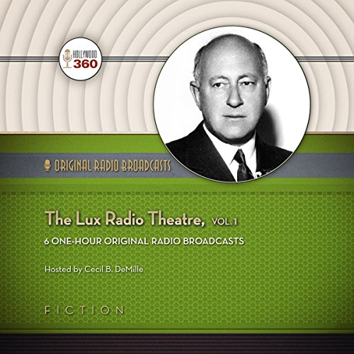 The Lux Radio Theatre, Vol. 1 audiobook cover art