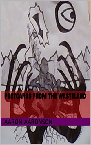 Book: Postcards from the Wasteland by Aaron Aaronson