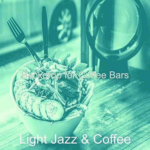 Light Jazz & Coffee