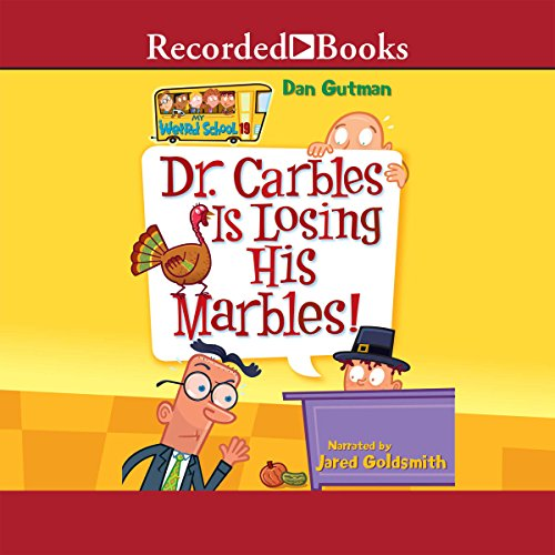 Dr. Carbles Is Losing His Marbles! Audiobook By Dan Gutman cover art