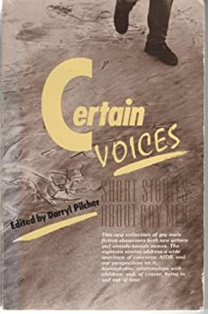 Certain Voices: Short Stories About Gay Men 155583194X Book Cover
