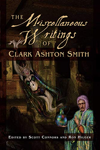 Compare Textbook Prices for The Miscellaneous Writings of Clark Ashton Smith First Edition Edition ISBN 9781597802970 by Smith, Clark Ashton